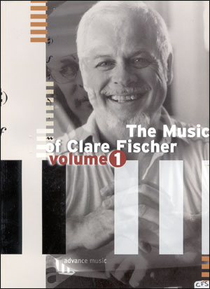 The Music Of Clare Fischer