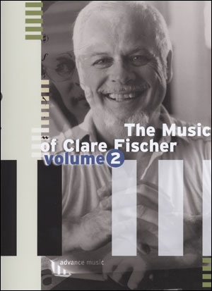 The Music Of Clare Fischer, Vol. 2