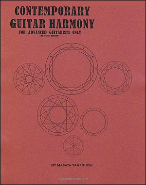 Contemporary Guitar Harmony: For Advanced Guitarists Only