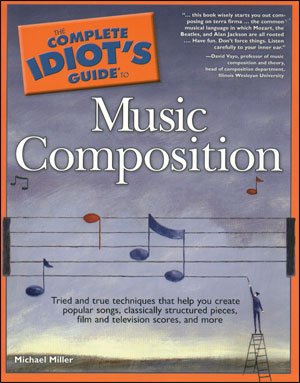 The Complete Idiot's Guide to Music Compisition