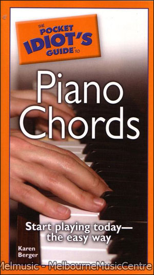 The Complete Idiot's Guide to Piano Chords
