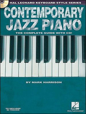 CONTEMPORARY JAZZ PIANO - Hal Leonard Keyboard Style Series