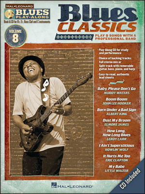 Blues Classics - Blues Play-Along Volume 8
