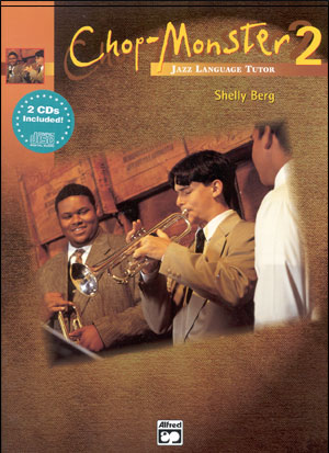 Chop Monster Series 2 Book/2 CD's for 2nd Tenor Sax
