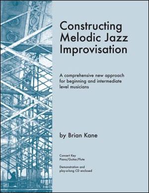 Constructing Melodic Jazz Improvisation - C Instrumentation