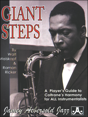 Giant Steps - A Player's Guide To Coltrane's Harmony