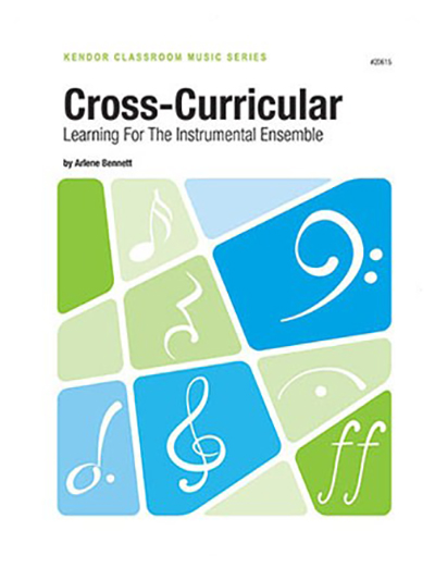 Cross-Curricular: Learning For The Instrumental Ensemble