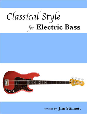 Classical Style for Electric Bass