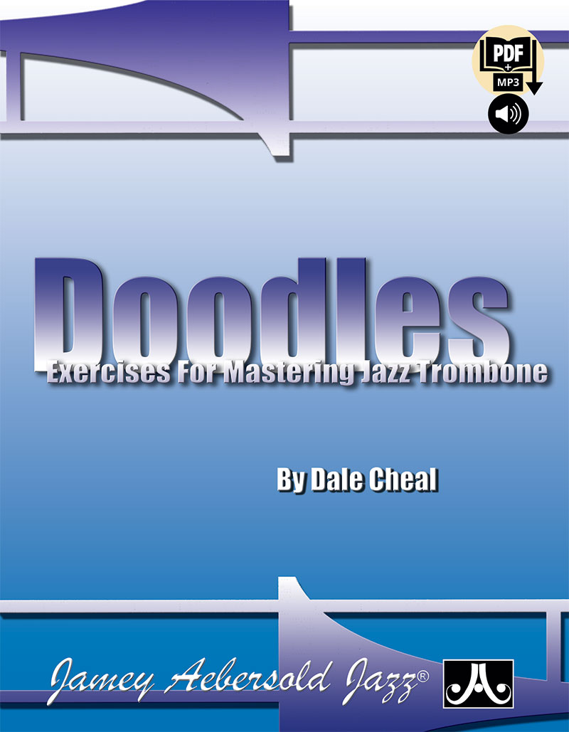 Doodles - Exercises and Etudes for Mastering Trombone