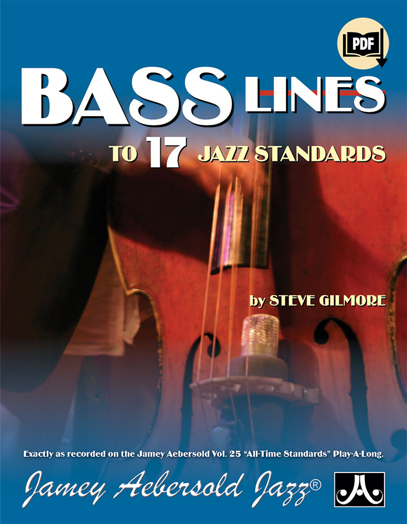 "Bass Lines From The Volume 25 ""All-Time Standards"" Play-A-Long"