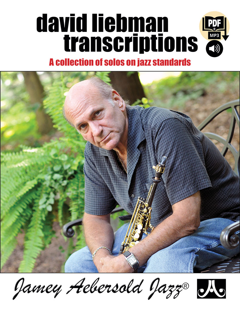 David Liebman Transcriptions - A Collection of Solos on Jazz Standards - Bk/CD