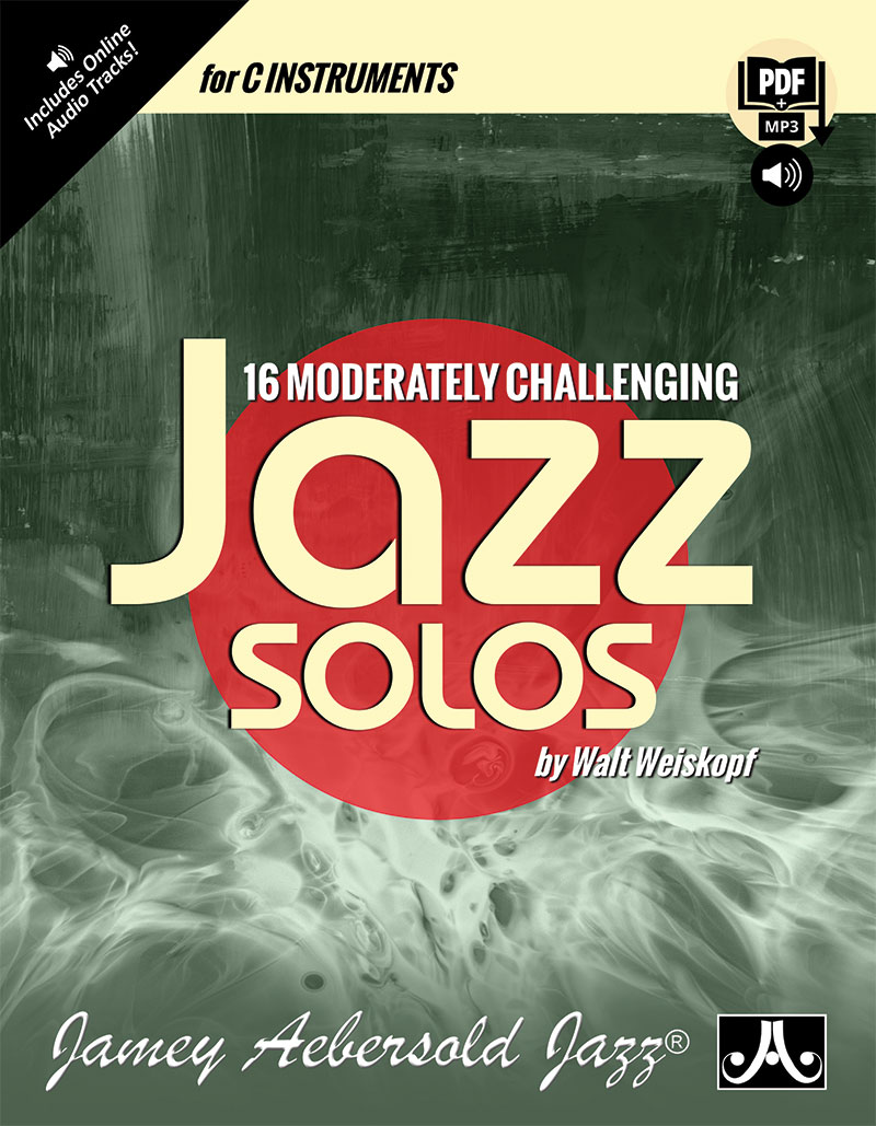 16 Moderately Challenging Jazz Solos - C Instruments