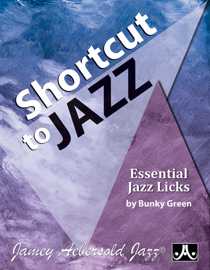 Shortcut to Jazz - Essential Jazz Licks