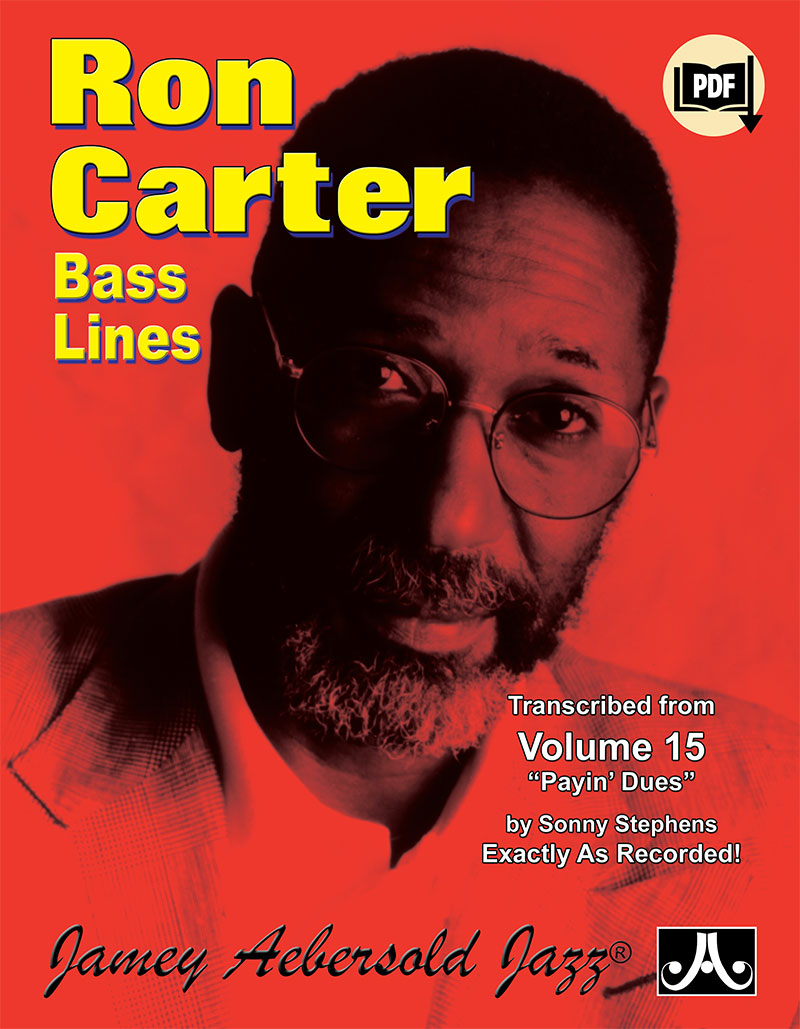 Ron Carter Bass Lines to Standards (Transcribed From Volume 15 - Payin' Dues)