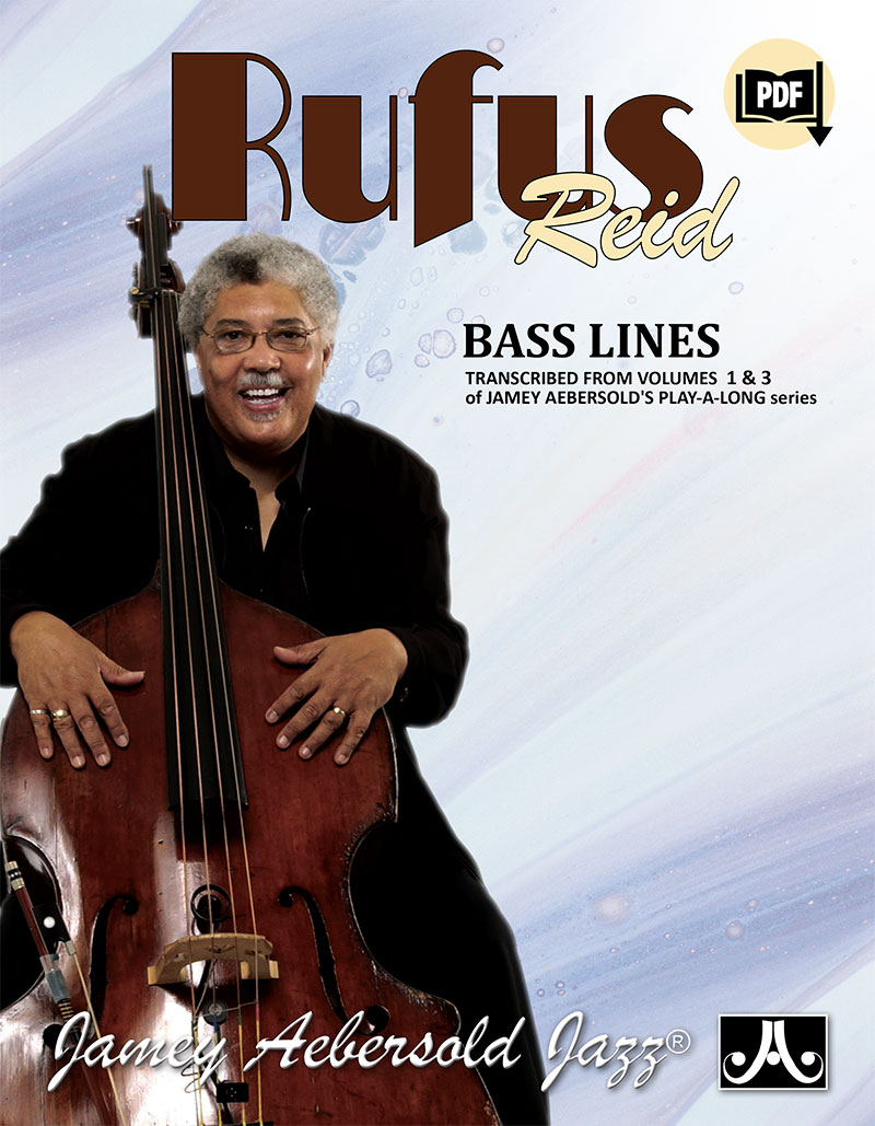 Rufus Reid Bass Lines From Volume 1 and 3 Play-A-Longs
