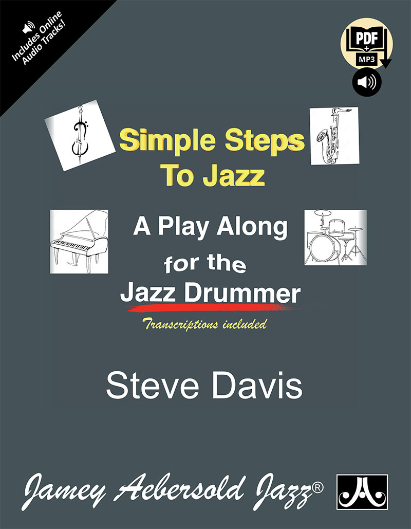 Simple Steps To Jazz: A Play Along for the Jazz Drummer