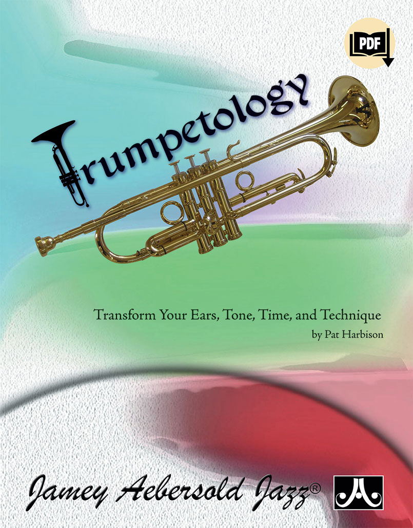 Trumpetology - Transform Your Ears, Tone, Time, and Technique