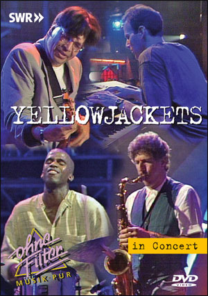 YELLOWJACKETS IN CONCERT