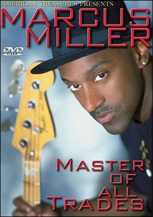 MARCUS MILLER-MASTER OF TRADES