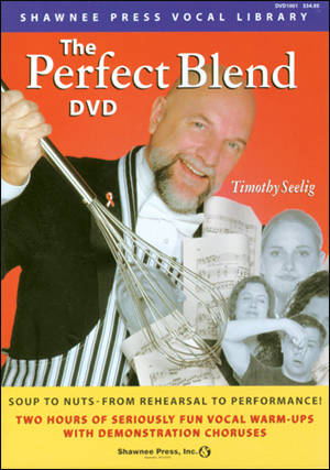 The Perfect Blend: Seriously Fun Vocal Warm Ups - DVD