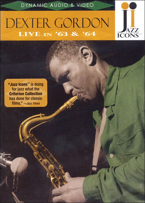Jazz Icons: Dexter Gordon – Live in '63 and '64 - DVD