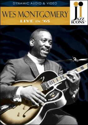 Jazz Icons: Wes Montgomery – Live in '65 - DVD