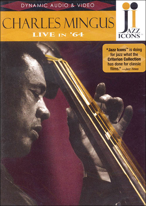 Jazz Icons: Charles Mingus – Live in '64 - DVD