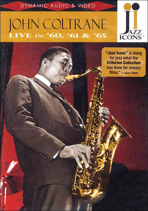 Jazz Icons: John Coltrane – Live in '60, '61 and '65 - DVD