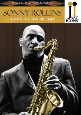 Jazz Icons: Sonny Rollins – Live in '65 & '68 - DVD