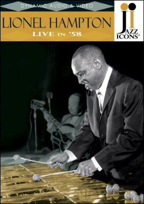 Jazz Icons: Lionel Hampton – Live in '58 - DVD