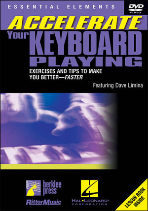 Accelerate Your Keyboard Playing - DVD