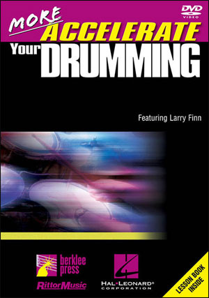 MORE Accelerate Your Drumming - DVD