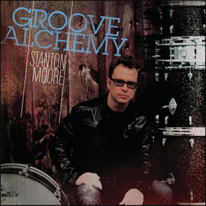 GROOVE ALCHEMY - STANTON MOORE - DVD