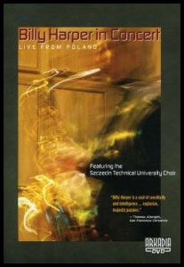 BILLY HARPER IN CONCERT - LIVE FROM POLAND - DVD