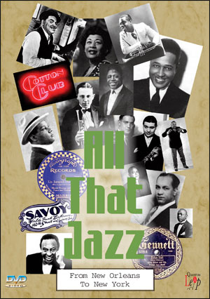 ALL THAT JAZZ: FROM NEW ORLEANS TO NEW YORK - DVD