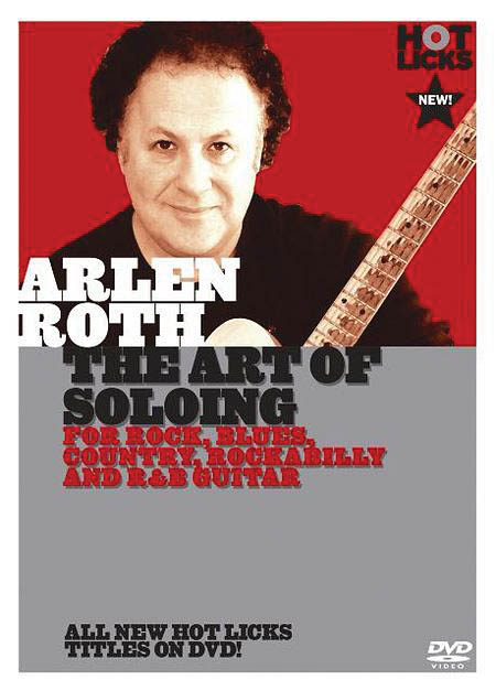 Arlen Roth – The Art of Soloing