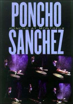 Poncho Sanchez - Poncho at Montreux - DVD