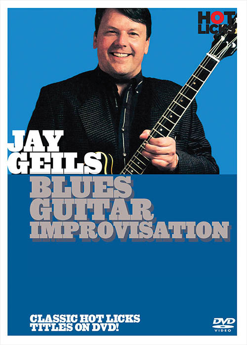 Jay Geils – Blues Guitar Improvisation