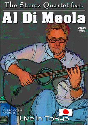 The Sturcz Quartet Featuring Al Di Meola - LIve in Tokyo - DVD