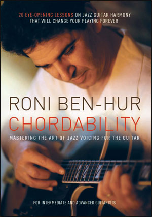 Roni Ben-Hur - Chordability: Mastering The Art of Jazz Voicing for Guitar - DVD