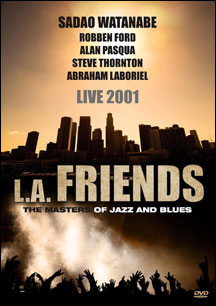 L.A. FRIENDS - LIVE 2001 - DVD