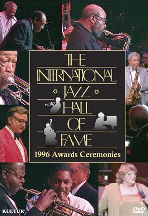 INTERNATIONAL JAZZ HALL OF FAME: 1996 AWARDS CEREMONIES - DVD