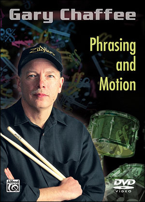 Gary Chaffee - Phrasing and Motion DVD