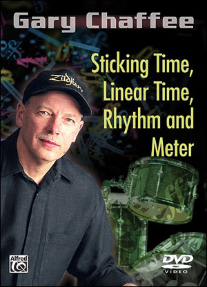 STICKING TIME, LINEAR TIME, RHTHM AND METER - GARY CHAFFE