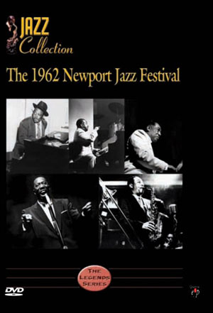 Jazz Collection - The 1962 Newport Jazz Festival - DVD
