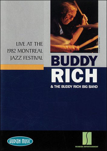 Buddy Rich and The Buddy Rich Big Band - Live at the 1982 Montreal Jazz Festival - DVD