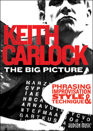KEITH CARLOCK - THE BIG PICTURE - DVD