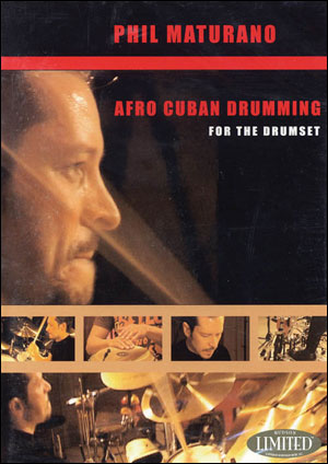 PHIL MATURANO - AFRO-CUBAN DRUMMING FOR THE DRUMSET - DVD