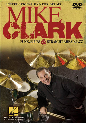 MIKE CLARK - FUNK BLUES & STRAIGHT AHEAD JAZZ - DVD