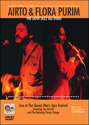 AIRTO & FLORA PURIM - THE LATIN JAZZ ALL-STARS - DVD